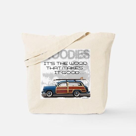 Woodies Tote Bag