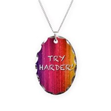 TRY HARDER! Necklace Oval Charm