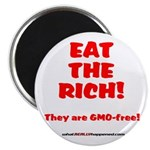 Eat The Rich - They Are GMO-Free! Magnet