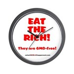 Eat The Rich - They Are GMO-Free! Wall Clock
