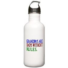 Grandpas are Dads without Rules Water Bottle