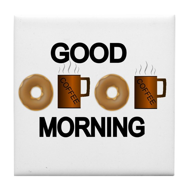 Good Morning All Caps : Good morning with donuts and coffee tile coaster by
