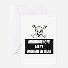 Abandon Hope Greeting Card