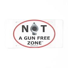 NOT A GUN FREE ZONE Aluminum License Plate