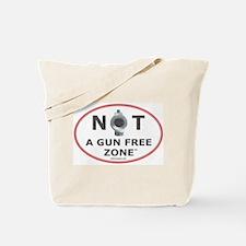 NOT A GUN FREE ZONE Tote Bag