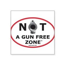 NOT A GUN FREE ZONE Sticker