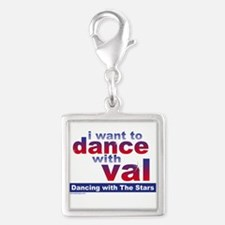 I Want to Dance with Val Silver Square Charm