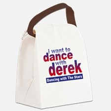 I Want to Dance with Derek Canvas Lunch Bag