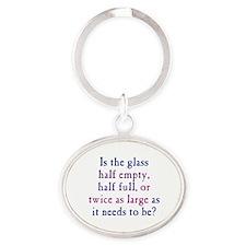 Half Full or Half Empty Oval Keychain