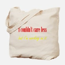 Couldn't Care Less Tote Bag