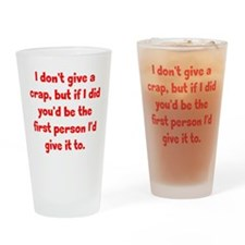 Don't Give a Crap Drinking Glass