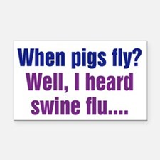 When Pigs Fly Rectangle Car Magnet
