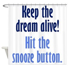 Snooze Button Shower Curtain