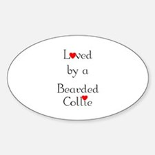 Loved by a Bearded Collie Oval Decal