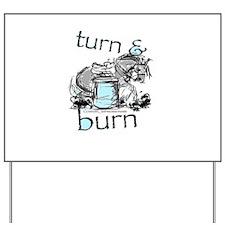 Turn and Burn Barrel Racing Yard Sign