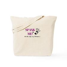 Spank Me Tote Bag