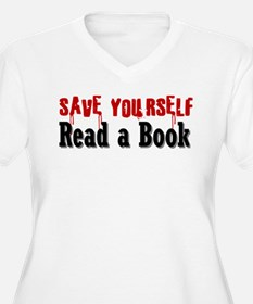 Save Yourself Read a Book Plus Size T-Shirt