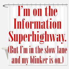 Slow Information Superhighway Shower Curtain