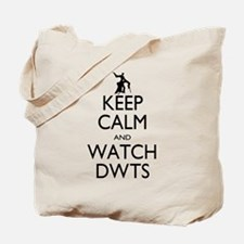 Keep Calm Watch DWTS Tote Bag
