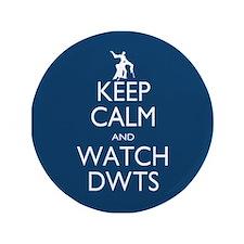 """Keep Calm Watch DWTS 3.5"""" Button (100 pack)"""