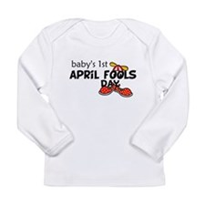 Babys First April Fools Day Baby Shirt Long Sleeve