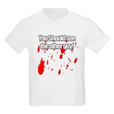 You should see the other guy! Kids T-Shirt