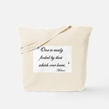 Easily fooled... Tote Bag