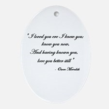 Loved you... Oval Ornament
