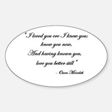 Loved you... Oval Decal