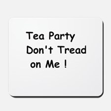 Tea Party Don't Tread on Me Mousepad