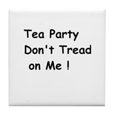 Tea Party Don't Tread on Me Tile Coaster