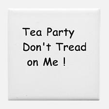 Tea Party Don't Tread on Me Tile Coaster