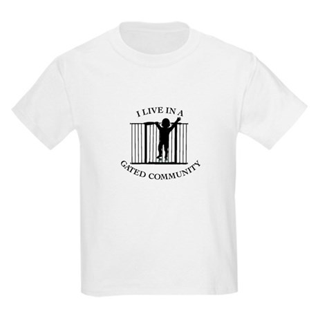 I LIVE IN A GATED COMMUNITY T-Shirt