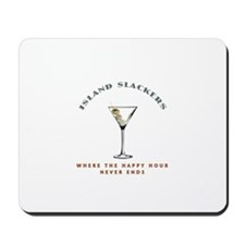 Island Slackers Martini Happy Hour Mousepad