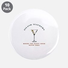"Island Slackers Martini Happy Hour 3.5"" Button (10"