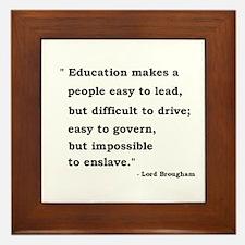 Education makes a people... Framed Tile