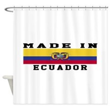 Ecuador Made In Shower Curtain