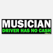 Musician - No Cash Bumper Bumper Stickers
