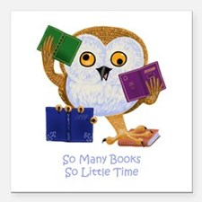 So Many Books So Little Time Square Car Magnet 3&q