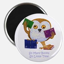 "So Many Books So Little Time 2.25"" Magnet (10"