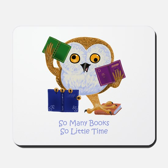 So Many Books So Little Time Mousepad