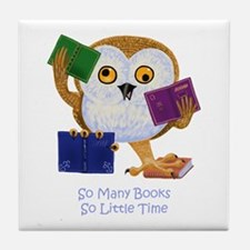 So Many Books So Little Time Tile Coaster