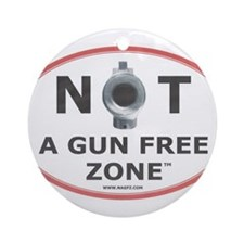 NOT A GUN FREE ZONE Ornament (Round)