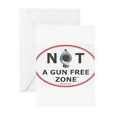 NOT A GUN FREE ZONE Greeting Card