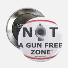 "NOT A GUN FREE ZONE 2.25"" Button (100 pack)"