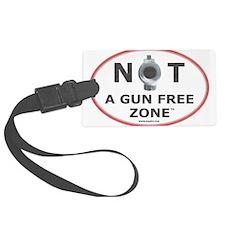 NOT A GUN FREE ZONE Luggage Tag