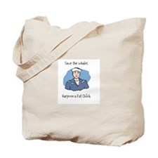 Save the Whales Harpoon a Fat Chick Tote Bag