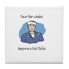 Save the Whales Harpoon a Fat Chick Tile Coaster