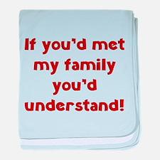 You'd Understand baby blanket