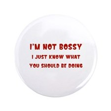 """I'm Not Bossy 3.5"""" Button (100 pack)"""